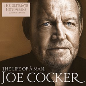 Joe Cocker - The Life of a Man Albumcover