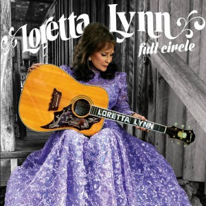 Loretta Lynn - Full Circle packshot