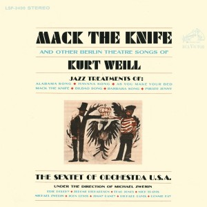 Mack The Knife And Other Songs Of Kurt Weill