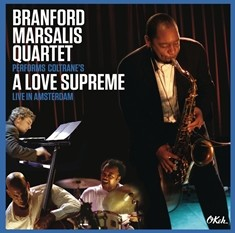 "Branford Marsalis Quartet performs Coltranes' ""A Love Supreme"" in Amsterdam Live DVD + CD + Vinyl"