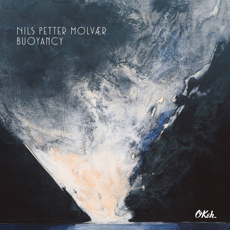 "Release: Nils Petter Molvaer ""Buoyancy"""