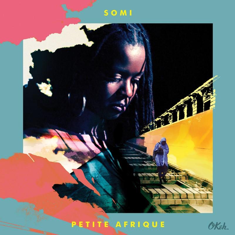 """Release: SOMI """"Petite Afrique"""""""