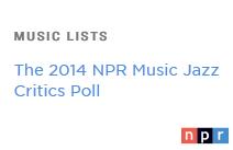 OKeh Releases in the 2014 NPR Music Jazz Critics Poll
