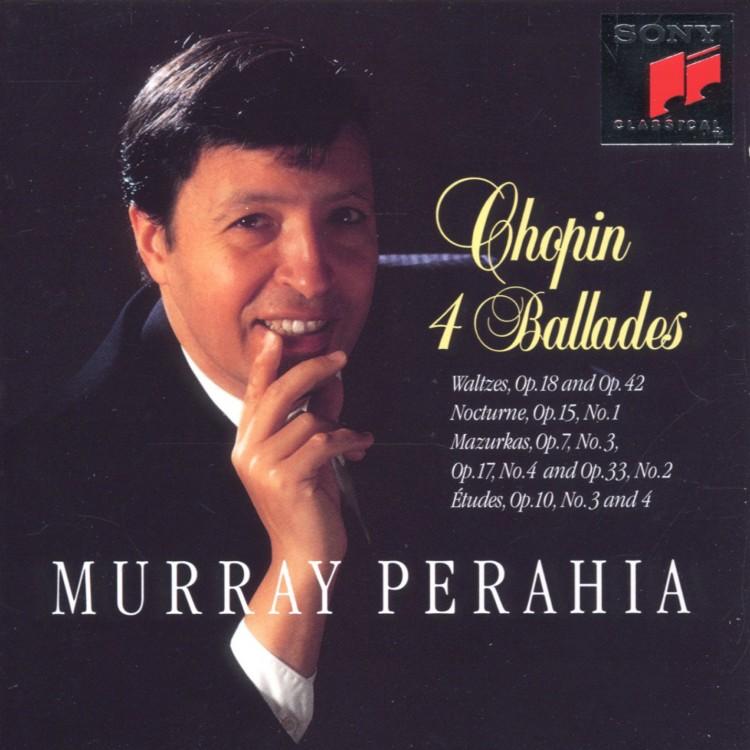 Chopin: Ballades, Waltzes Op. 18 & 42, Nocturne, Op. 15 No. 1; Mazurkas Op. 7 No. 3, Op. 17 No. 4, O