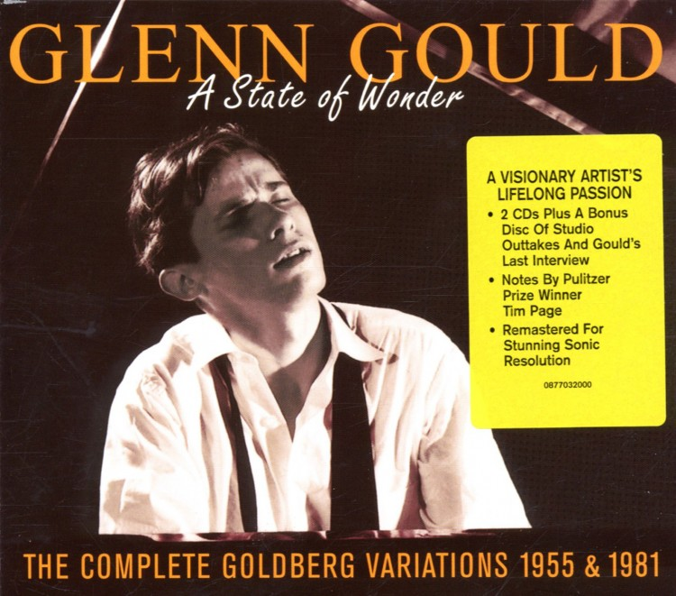 Glenn Gould -The Complete Goldberg Variations (1955 & 1981) : A State Of Wonder