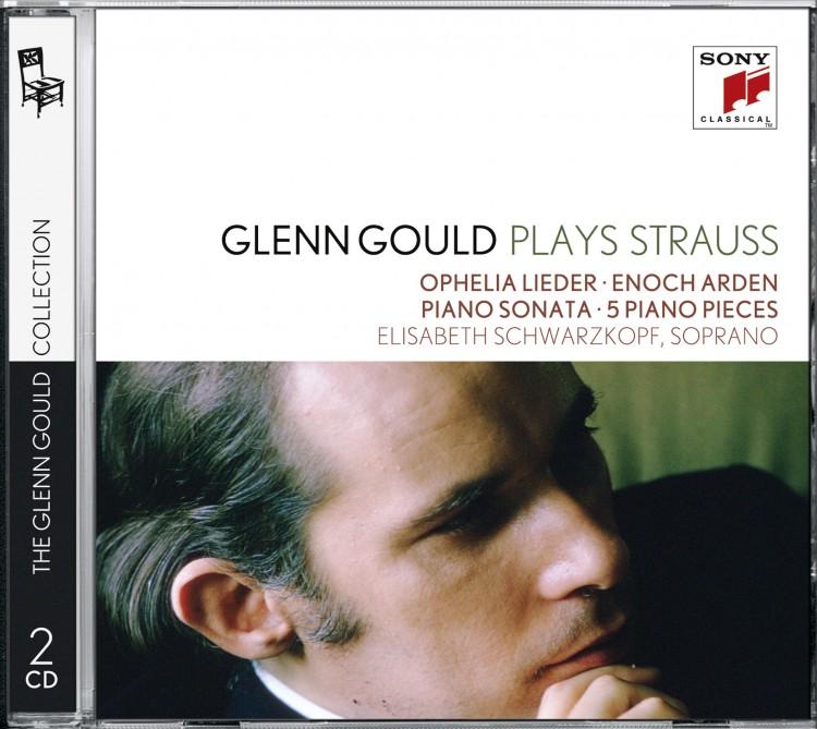 Glenn Gould plays Richard Strauss: Ophelia Lieder op. 67; Enoch Arden op. 38; Piano Sonata op. 5; 5