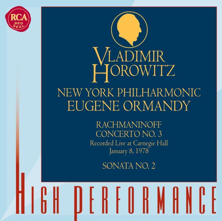 Rachmaninoff: Concerto No. 3; Sonata No. 2