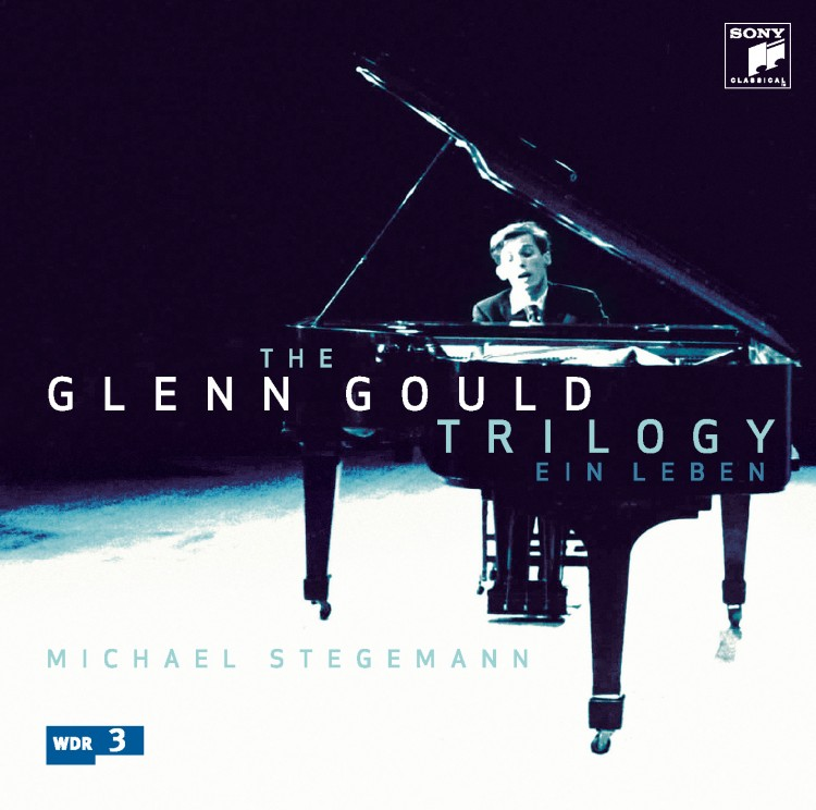 The Glenn Gould Trilogy - Ein Leben