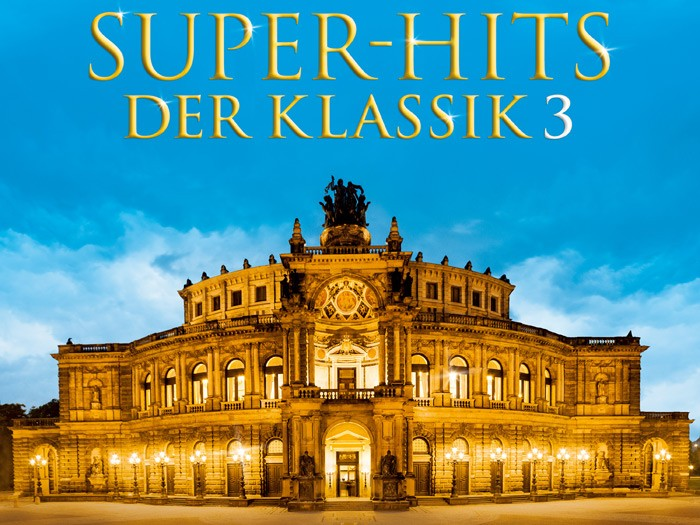 Super-Hits der Klassik Vol. 3
